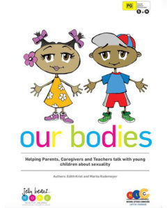 Our Bodies: Helping Parents, Caregivers and Teachers talk with young children about sexuality