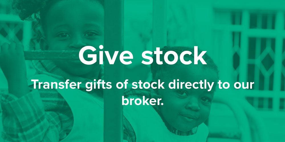 Give stock. Transfer gifts of stock directly to our broker.