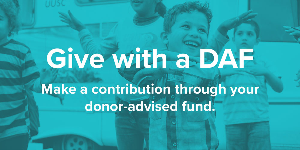 Give with a DAF. Make a contribution through your donor-advised fund.